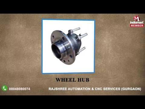 Rajshree Automation & CNC Services - Manufacturer of Automotive