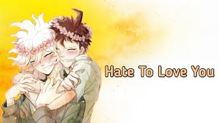 Hate To Love You|Komahina Texting Story