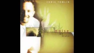 Chris tomlin - Need you now