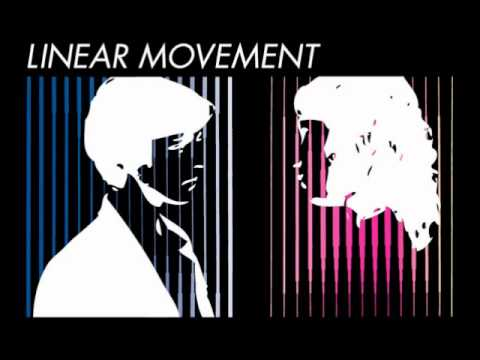 Linear Movement - Due To You