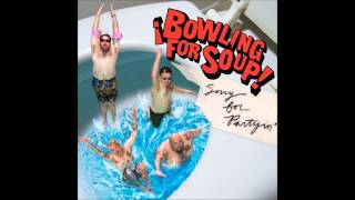 Bowling for Soup - I can't stand LA
