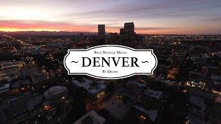 Denver by Drone in 4K