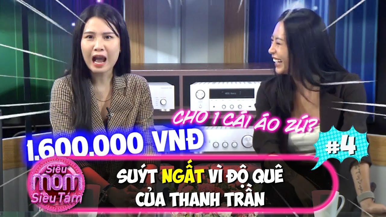 Siêu mom siêu tám|#4: Hana Giang Anh shock sặc sữa khi nghe về độ kém sang của mẹ bỉm Thanh Trần