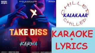 Take Diss Karma Karaoke Beat With Lyrics Kalamkaar