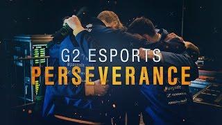 G2 Esports: Perseverance