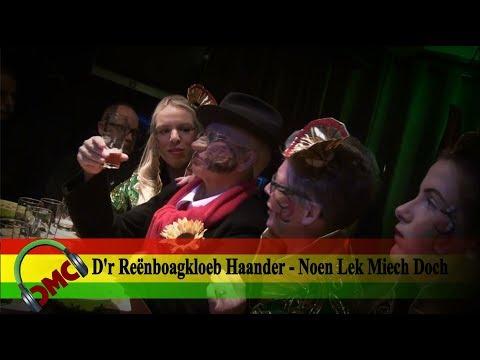 D'r Reënboagkloeb Haander - Noen Lek Miech Doch ( LVK 2018 CMC ALAIF)