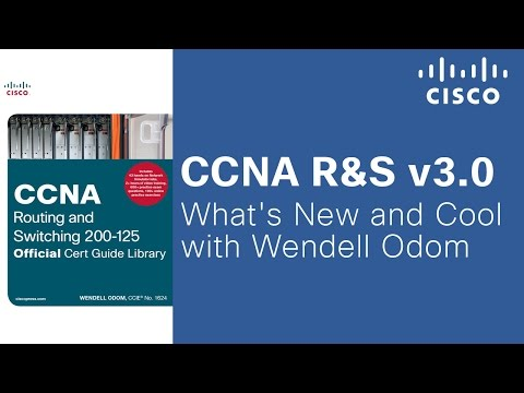 CCNA R&S v3.0 - What's New and Cool with Wendell Odom ...