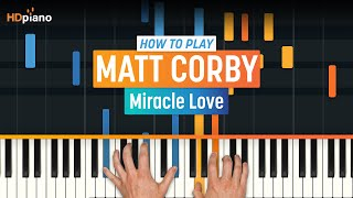 "How To Play ""Miracle Love"" By Matt Corby 