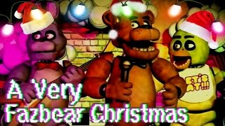 """A Very Fazbear Christmas"" 