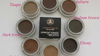 Anastasia Dipbrow  8 Colours +Swatches,  Dipbrow Pomade ABH