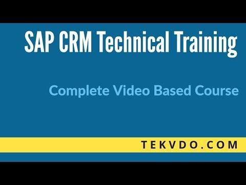 SAP CRM Technical Training | SAP CRM ABAP - Complete Course ...