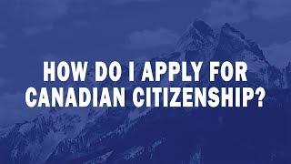 How do I apply for Canadian citizenship?