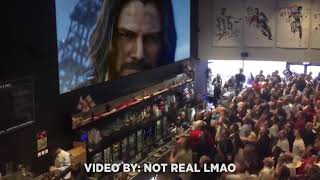 LIVE CROWD REACTIONS of Keanu Reeves in Cyberpunk 2077 ( Crowd Goes Crazy E3 2019 )