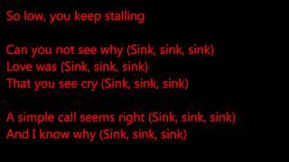 Chrvches- We Sink- FIFA 14 Song- Lyrics