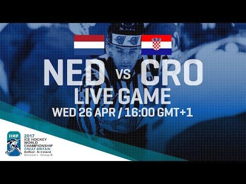 Netherlands - Croatia   Full Game   2017 IIHF Ice Hockey World Championship Division I Group B
