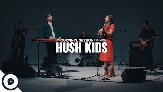 Hush Kids   Wake Up | OurVinyl Sessions