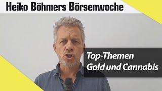 Top-Themen der Woche: Gold und Cannabis