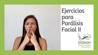 Ejercicios Para Parálisis Facial - Ejercicios Asistidos