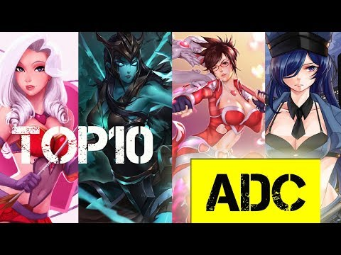 Top 10 Best ADC Champions - LOL Epic ADC Plays Montage 2017