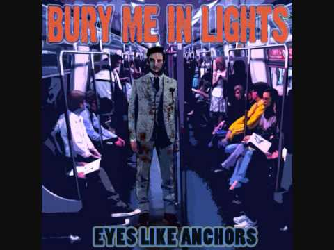Bury Me in Lights - (1) Bury Me
