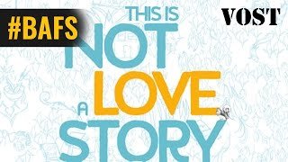 Trailer of This is not a love story (2015)
