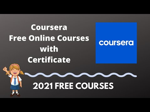 Coursera Free Online Courses with Certificate 2021 - YouTube
