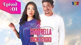 Cik Cinderella & Encik Tengku | Episod 1