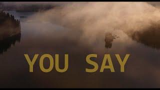 You Say (Lauren Daigle)