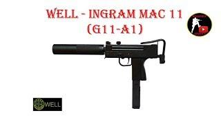 [ОБЗОР] WELL - INGRAM MAC 11 G11-A1 GBB airsoft (страйкбол)