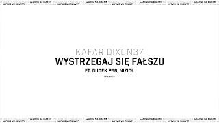 Kadr z teledysku Wystrzegaj się fałszu tekst piosenki Kafar DIX37 feat. Dudek P56, Nizioł