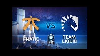 HGC 2018 EU – Phase 2 Week 1 - Fnatic vs. Team Liquid - Game 3 - dooclip.me