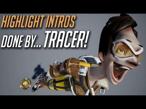 Overwatch Highlight Intros Performed by… Tracer!