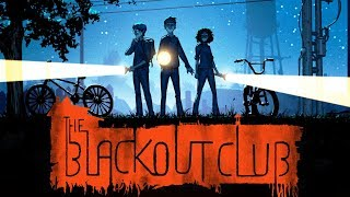 EVIL HAS COME TO TOWN! - The Blackout Club - #1