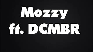 Afraid  Mozzy Ft DCMBR  Lyrics