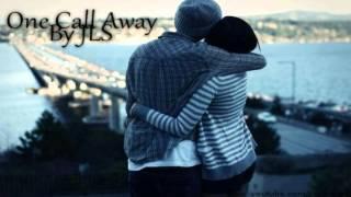 One Call Away - JLS [Lyrics in Description]