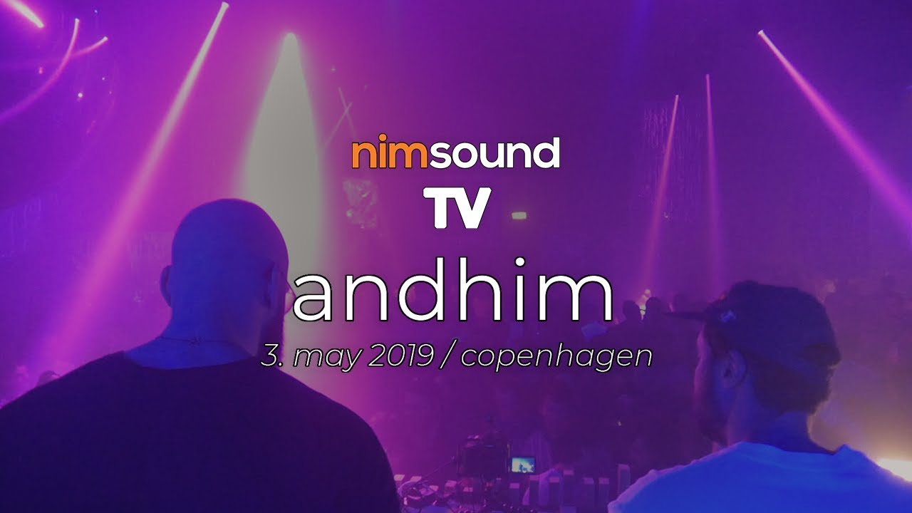 Andhim - Live @ IG60 By CPH Deep 2019