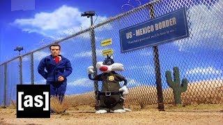 Illegal Alien Problems | Robot Chicken | Adult Swim