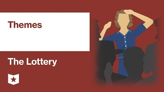 The Lottery by Shirley Jackson   Themes