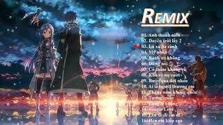 LK Nhạc Remix Gây Nghiện Hot Nhất Hiện Tại