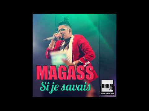 Magass - Si Je Savais (2018)