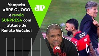 'Pô, eu tava vendo o Flamengo e pensei: 'Será que o Renato esqueceu dele?' Vampeta abre o jogo!