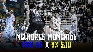 Melhores Momentos - FRA 95 X 93 SJO | NBB 2018-2019
