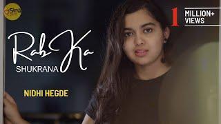 Rab Ka Shukrana | cover @Nidhi Hegde | Sing Dil Se - YouTube