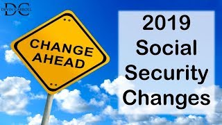 2019 Changes to Social Security
