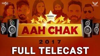 Aah Chak 2017 Full Telecast  BABBU MAAN  Punjabi Live Stage Performace  New Punjabi Songs 2017