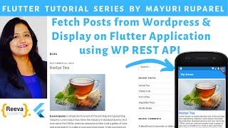 Fetch Wordpress Post & Display on Flutter App using WP REST API | Learn Flutter with Mayuri Ruparel