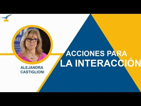 Alejandra Castiglioni: Acciones para la interacción