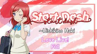 Maki Nishikino  - (Love Live!) - Start Dash - Nishikino Maki ( FULL )