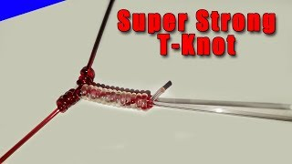 [Tutorial] Super Strong T-Knot For Bottom Fishing