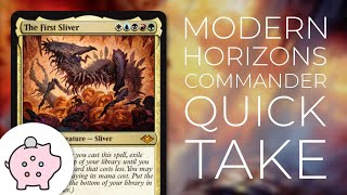 The First Sliver | Modern Horizons Spoiler | EDH | Budget | Tribal | Commander Quick Take